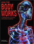 Book Cover Image. Title: How the Body Works, Author: Professor Peter Abrahams