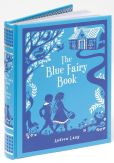 Book Cover Image. Title: The Blue Fairy Book (Barnes & Noble Collectible Editions), Author: Andrew Lang