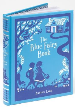 The Blue Fairy Book (Barnes & Noble Leatherbound Classics)