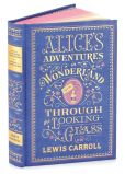 Book Cover Image. Title: Alice's Adventures in Wonderland and Through the Looking-Glass (Barnes & Noble Collectible Editions), Author: Lewis Carroll
