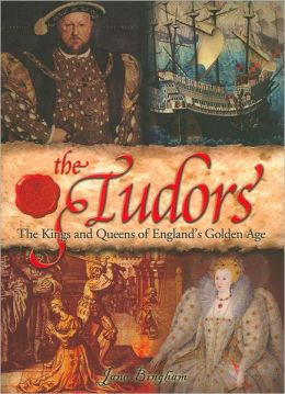 The Tudors: The Kings & Queens of England's Golden Age