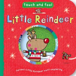 Little Reindeer (Touch and Feel)