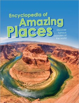 Amazing Places Encyclopedia
