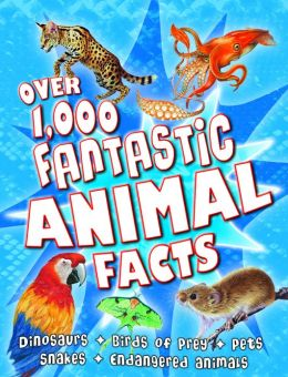 Over 1000 Animal Facts!