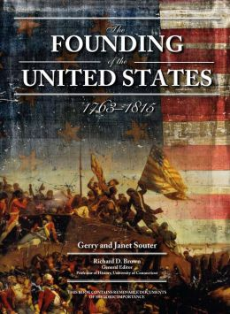 Founding of the United States 1763-1815