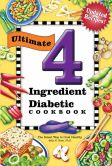 Book Cover Image. Title: Ultimate 4 Ingredient Diabetic Cookbook:  The Smart Way to Cook Healthy, Author: Sally Hunt