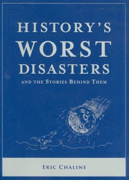 History's Worst Disasters