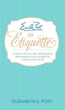Emily Post's Everyday Etiquette