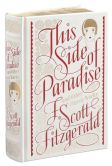 Book Cover Image. Title: This Side of Paradise and Other Classic Works (Barnes & Noble Collectible Editions), Author: F. Scott Fitzgerald
