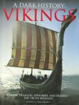 Book Cover Image. Title: Vikings:  A Dark History, Author: Greg O'Brien