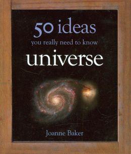50 Universe Ideas