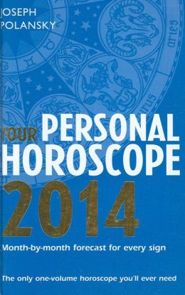 Your Personal Horoscope 2014