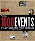 Book Cover Image. Title: 1000 Events That Shaped the World, Author: National Geographic