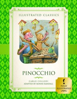 Pinocchio (Illustrated Classics for Children)
