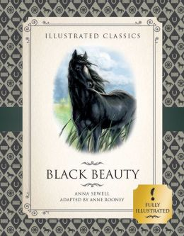 Black Beauty (Illustrated Classics for Children)