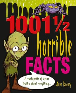 1001 1/2 Horrible Facts