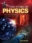 Book Cover Image. Title: Story of Physics, Author: Anne Rooney