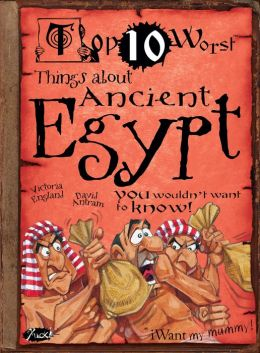 Top Ten Worst Things About Ancient Egypt