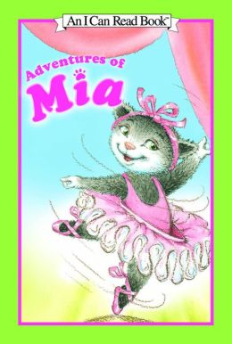 Adventures of Mia (An I Can Read Book)