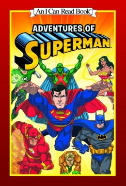 Adventures of Superman (An I Can Read Book)