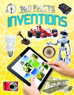 100 Facts: Inventions