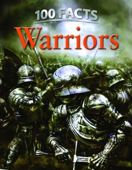 100 Facts: Warriors