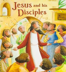 My First Bible Stories: Jesus and his Disciples