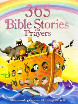 365 Bible Stories and Prayers