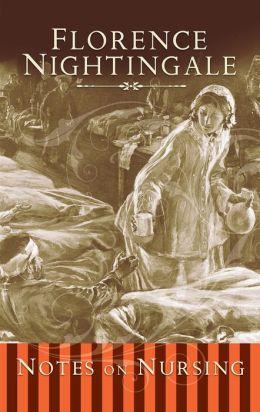 Notes on Nursing (Fall River Edition)