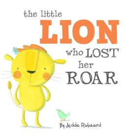 The Little Lion Who Lost Her Roar