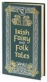 Book Cover Image. Title: Irish Fairy and Folk Tales (Barnes & Noble Collectible Editions), Author: Various Authors