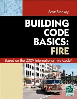 Code Basics Series: 2009 International Fire Code