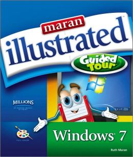Maran Illustrated Windows 7 Guided Tour