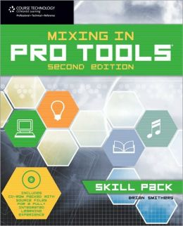 Mixing in Pro Tools: Skill Pack