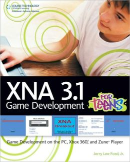 XNA 3.1 Game Development for Teens: Game Development on the PC, Xbox 360, and Zune Player