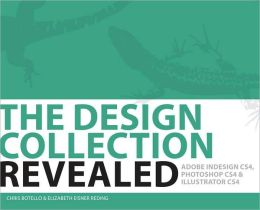 HC - The Design Collection Revealed: Adobe Indesign CS4, Adobe Photoshop CS4, and Adobe Illustrator CS4