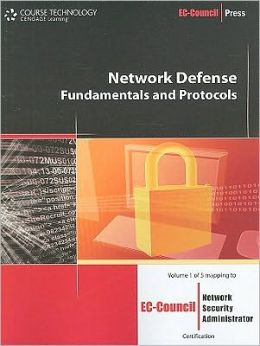 Network Defense: Fundamentals and Protocols