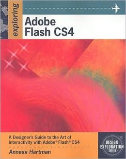 Exploring Adobe Flash CS4, Softcover
