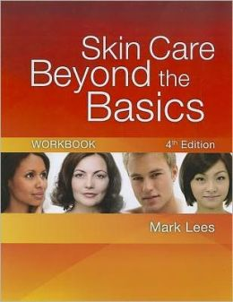 Skin Care Beyond the Basics Workbook