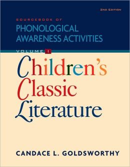 Sourcebook of Phonological Awareness Activities, Volume I: Children's Classic Literature