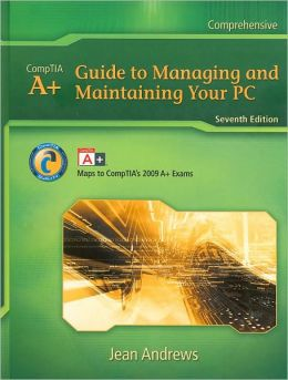 A+ GUIDE TO MANAG.+MAINT.YOUR PC-W/CD