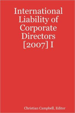 International Liability of Corporate Directors [2007] I