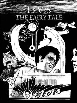Elvis: The Fairy Tale