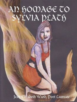 An Homage to Sylvia Plath