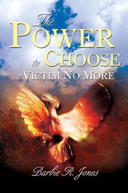The Power to Choose - A Victim No More