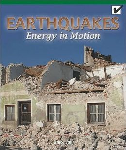 Earthquakes: Energy in Motion