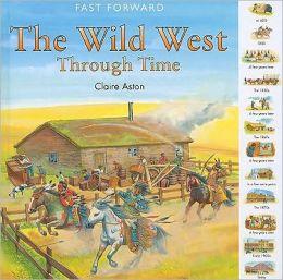 The Wild West Through Time