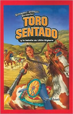 Toro Sentado y la batalla de Little Bighorn (Sitting Bull and the Battle of the Little Bighorn)