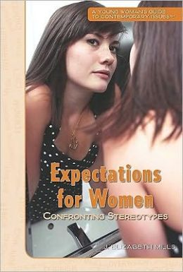 Expectations for Women: Confronting Stereotypes