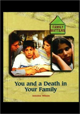 You and a Death in Your Family